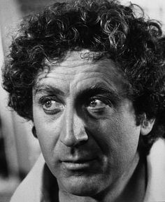 Gene Wilder - one of the few celebrities I have always wanted to meet.
