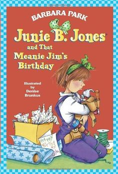 Junie B. Jones and That Meanie Jim's Birthday (Junie B. Jones, No. 6) by Barbara Park. $4.99. Reading level: Ages 6 and up. Publication: April 14, 1996. Publisher: Random House Books for Young Readers (April 14, 1996). Author: Barbara Park