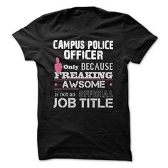 Awesome Campus Police Officer T-Shirts, Hoodies. VIEW DETAIL ==► Funny Tee…