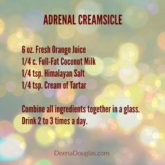 This #adrenal creamsicle is my version of the adrenal cocktail, to support adrenal function and help with adrenal fatigue / insufficiency. www.DeenaDouglas.com #adrenalfatigue #adrenalinsufficiency #adrenalcocktail #adrenalcreamsicle
