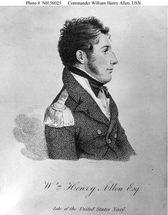 Lt. William Henry Allen, American naval officer during the War of 1812.
