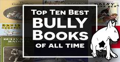 At last!!!   The TOP TEN ‪#‎BULLY‬ ‪#‎BULLTERRIER‬ ‪#‎Books‬ of all time  Complete your collection NOW!  Click HERE...  http://marknpablo.com/best-bull-terrier-books-time/