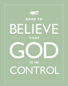 I need to buy this and hang it up on the wall to remind myself who is in control--glad it's NOT me!