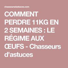 COMMENT PERDRE 11KG EN 2 SEMAINES : LE RÉGIME AUX ŒUFS - Chasseurs d'astuces