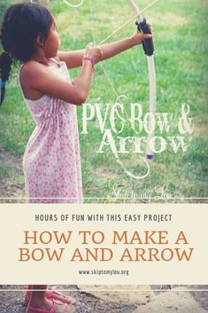 Learn how to make a bow and arrow out of pvc. Bow and arrows are fun. Boys and girls will enjoy making a PVC recurve bow and arrow set. Boy Diy Crafts, Quick Crafts, Crafts For Girls, Diy Craft Projects, Outdoor Projects, Project Ideas, Sewing Projects, Bow And Arrow Diy, Diy Bow