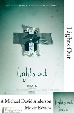 Lights Out is this summers latest horror movie. Michael David Anderson, our horror expert, went and saw it in theaters. Is it worth seeing the next time you are at the theaters? Find out in this review.