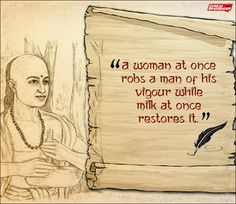 11 Quotes by Chanakya About Women Which Indicate He Was a Woman Hater&Sexist