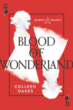 Blood of Wonderland by Colleen Oakes.  	Exiled from Wonderland, Dinah hides in the Twisted Wood, but a chance encounter with one of her father's enemies drives her to confront her dark destiny.