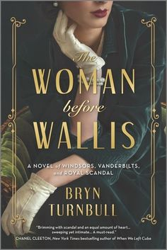 Captivated Reader: The Woman Before Wallis by Bryn Turnbull New Books, Good Books, Books To Read, Reading Lists, Book Lists, Reading Books, Bedtime Reading, The Paris Wife, King George V