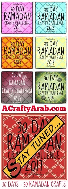 A Crafty Arab: 2017 Ramadan Crafts 30 Day Challenge {Resource}. Ramadan 2017/1438 is just a few short days away. And with it comes our 7th annual Crafty Ramadan 30 day Challenge. 30 days – 30 crafts. We have been researching, experimenting and adjusting projects from our local library, in our kitchen and at the studio. We can't wait to share them …