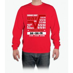 4th Square Root Day of the Century Long Sleeve T-Shirt