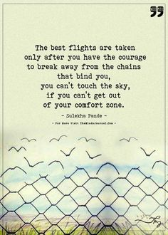 Best flights are taken after you have the courage to break free - https://themindsjournal.com/best-flights-are-taken-after-you-have-the-courage-to-break-free/