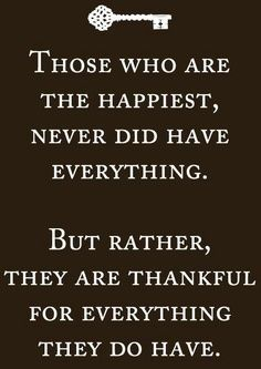 Don't take everything for granted, there are some people who wish to have a life like yours, just think about that. Be thankful for what god has given you. Words Quotes, Wise Words, Me Quotes, Motivational Quotes, Inspirational Quotes, Meaningful Quotes, Happy Quotes, Great Quotes, Quotes To Live By