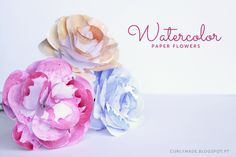 Curly Made: DIY Watercolor Paper Flowers
