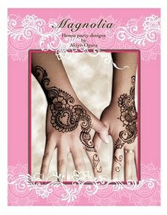 """$15.56 """"Magnolia"""" is Akiyo's 4th design book. This collection consists of henna designs ranging from basic motifs to the advanced exploration of line detail.   This book contains over 80 designs- 22 hand designs, 8 feet designs, 6 body designs and over 50 simple designs"""