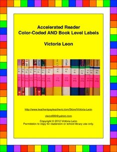 ACCELERATED READER COLOR-CODED AND BOOK LEVEL LABELS ~~~~~ Use Avery labels to color-code AND display the book level and points on the spines of your Accelerated Reader classroom library books, books sets, and school library books. Book level labels are from 0.1 - 24.0 and point labels are from 0.5 - 179.0 points.