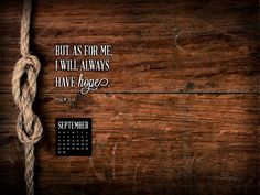 Found this just a moment ago. It reminds me that I felt hopeless earlier this week. God is always faithful to move in. I'm full of hope in God today! Psalm 71, Hope In God, Christian Wallpaper, September 2014, Inspirational Thoughts, Holy Spirit, Me Quotes, Verses, Encouragement