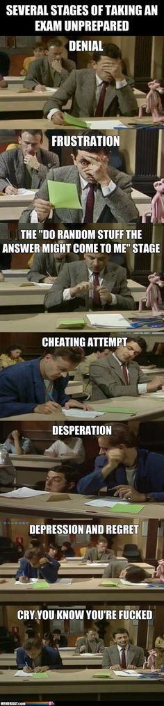 The Several Stages Of Taking An Exam Unprepared