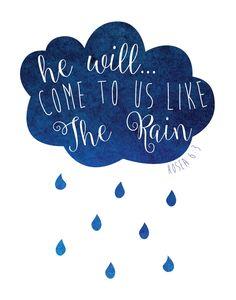 He will come to us like the rain - Hosea 6:3 - Seeds of Faith