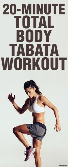 The 20-Minute Total Body Tabata Workout is so effective--I add this to my workout routine when I don't have a lot of time.