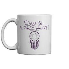 Dare to DREAM! | Coffee/tea Mug