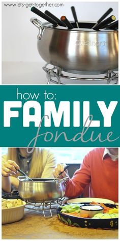 How To: Family Fondue from Let's Get Together