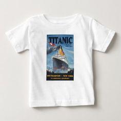 Original titanic vintage poster 1912 baby T-Shirt - tap to personalize and get yours
