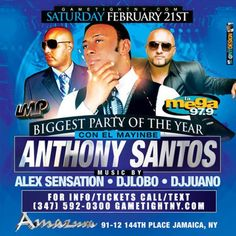 Buy Tickets Now Anthony Santos Amazura Party 2015 at Amazura, 91-12 144th Place, Jamaica, 11435, US on Feb 21,2015 to Feb 22,2015 at 9:30 pm tO 4:30 am.  Saturday Feb 21st, 2015 – Anthony Santos Live At Amazura In Queens, Ny (347) 592-0300. Music By La Mega 97.9 Dj Alex Sensation & Dj Lobo .  URL: Tickets: http://atnd.it/19702-0  Category: Nightlife,  Price: GT: Anthony Santos Amazura Club Amazura tickets $60,  Artists: Anthony Santos
