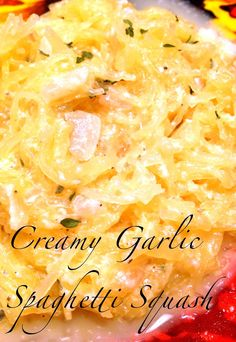 Creamy Garlic Spaghetti Squash ·         1 medium/large spaghetti squash, cooked and shredded ·         2 shallots, diced ·         2 garlic cloves, minced ·         ¾ to 1 cup low sodium chicken broth ·         ¼ to 1/3 cup fat free half and half ·         ½ cup shredded Parmesan cheese ·         2 T fresh parsley (you can also use dried if you have it; 1 T) ·         Salt and Pepper to taste