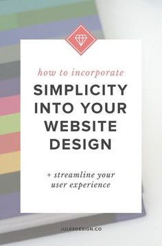 How to incorporate simplicity into your website design: Simplifying your main menu, is a biggie that I really focus in on with my website design clients. Most of my clients come to me wanting a website that is larger than it needs to be. Generally, I'm able to cut and combine pages to make the sitemap smaller. The reason that I do this is that a larger sitemap is confusing. Simplifying it will help to guide users to the most important content on your site.