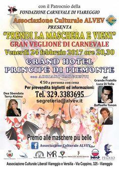 Gran Veglione di Carnevale con Cena, Prendi la maschera e Vieni, Presso Principe di Piemonte Viareggio