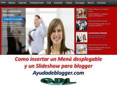 Como insertar un Menú desplegable y un Slideshow para blogger « Widgets y Plugins para Blogger