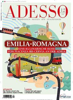 Emilia-Romagna. Gefunden in: ADESSO - epaper, Nr. 12/2016