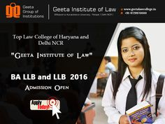 Dreamt of becoming a Lawyer? Join #GeetaInstituteofLaw BA LLB and LLB Admissions Open for 2016 Batch! Visit: www.geetalawcollege.in or call-+91-9729970000 for details.