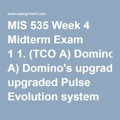 mis 535 midterm exam Mis 535 week 4 networks and telecommunications midterm exam a+ complete answer.