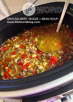 Ground Beef, Veggie and Bean Soup | www.thefwordblog.com