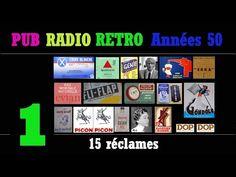 PUB RADIO RETRO Années 50-partie1/6 (100 réclames radiophoniques sur radio Luxembourg) - YouTube Radios, Pub Radio, Luxembourg