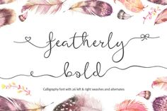 Featherly Bold - wedding font by Joanne Marie on Creative Market