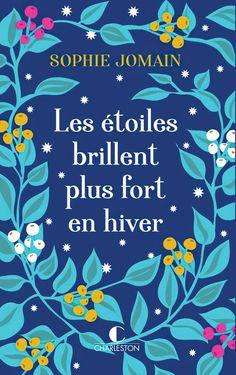 Les étoiles brillent plus fort en hiver - Une Plume et une Libellule Romance, Hobbies, Artwork, Books, Amazon Fr, Christmas Books, Winter, Reading, Department Store