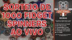 SORTEIO DE 1000 FIDGET SPINNERS - Normal, Raros e Lendários | A cada 10 ...