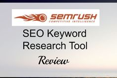 SEMrush keyword research tool review will give us features and insights about how we can use it as search engine marketing tool to spy on competitors