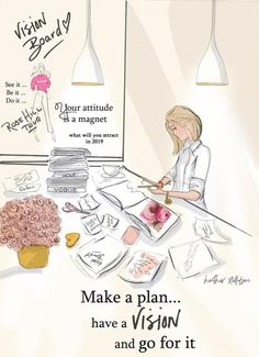 Make a Plan Vision Board - Heather Stillufsen - Fashion Illustration - Art for W. Make a Plan Visi Art Quotes, Motivational Quotes, Inspirational Quotes, Making A Vision Board, Positive Quotes For Women, Make A Plan, Anime Comics, Plans, Woman Quotes