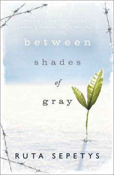 Between Shades of Gray [Paperback] [Apr 07, 2011] Ruta Sepetys]