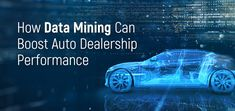 Data mining is one of the best ways in which auto dealers can get reliable assistance in managing inventory. Any auto dealership using effective data mining can add several new and used units to the sales board every month.
