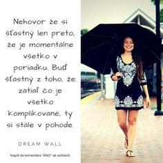 ▼▼ Najväčšie umenie je byť alchymistom a dokázať aj z najkomplikovanejších situácií vyťažiť to najlepšie!▼▼ ------------------------------------------------------ #dreamwall #slovensko #výroknadnes #výroky #výrok #inšpirácia #motivácia #vyrok #vyroky #citáty #citaty #motto #motta #komunita #citatnadnes #život #mottá #vyroky #vyroknakazdyden #motivacia #inspiracia #vibracia #frekvencia #energia #alchýmia #komplikácie #somvpohode #vďačnosť #lidé #ľudia Motto, Instagram, Mottos