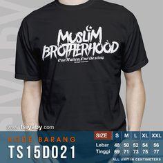 Sesama Muslim adalah Saudara, Kita adalah satu (ummah) harus saling menjaga, mencintai dan menyayangi bagaikan satu angota bandan, karena persaudaraan dalam Islam menyangkut persaudaraan lahir dan batin. T Shirt Designs, Muslim Fashion, Mens Fashion, Arabic Design, Muslim Brotherhood, Slogan Tshirt, Boys T Shirts, Islamic Quotes, Religion