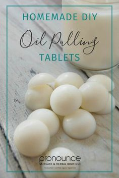 DIY Oil Pulling Tablets • Learn how to make oil pulling tablets which makes oil pulling a breeze! Pronounce Skincare & Herbal Boutique
