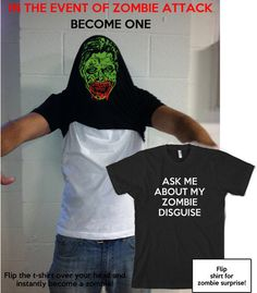 I'm not a fan of zombies, but this is quite clever --> Funny Zombie Disguise t shirt zombie shirt size S-3XL via Etsy