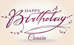 Happy Birthday Female Cousin | Birthday Wishes For Cousin Female - Segerios