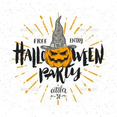 Halloween Party Invitation - Halloween Seasons/Holidays Halloween party invitation with pumpkin in a witch hat – vector illustration with hand drawn type calligraphy design. Included files: Ai, EPS, high-resolution JEPG. NOTE: text is not editable